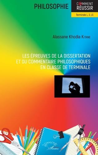 Couverture Les épreuves de la dissertation et du commentaire philosophiques en classe de terminale