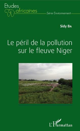 Couverture Le péril de la pollution sur le fleuve Niger