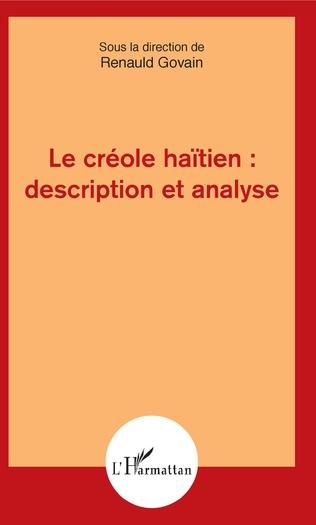Couverture Le créole haïtien : description et analyse