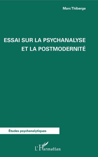Couverture Essai sur la psychanalyse et la postmodernité