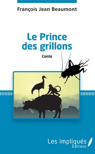 Couverture Le prince des grillons