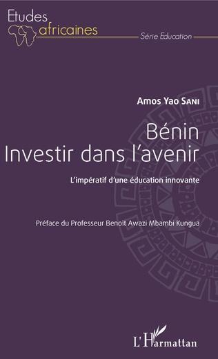 Couverture Benin investir dans l'avenir