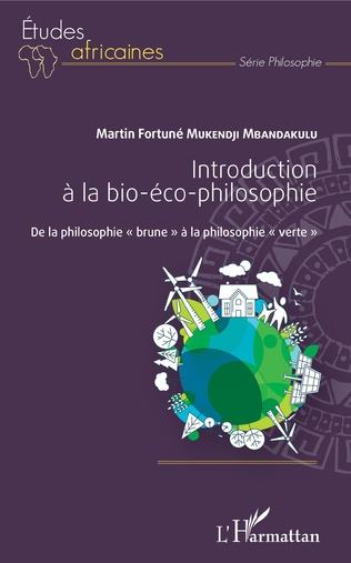 Couverture Introduction à la bio-éco-philosophie
