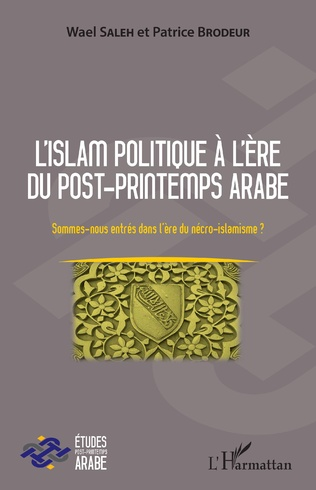 Couverture L'islam politique à l'ère du post-printemps arabe