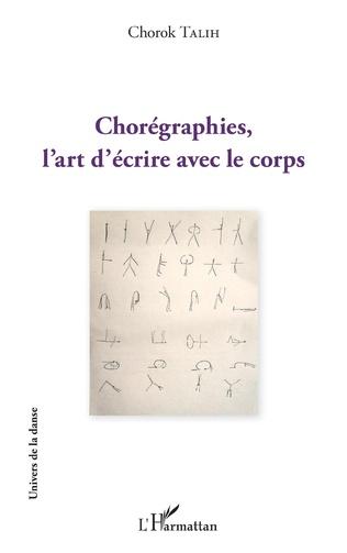 Couverture Chorégraphies, l'art d'écrire avec le corps