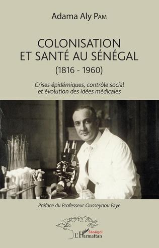 Couverture Colonisation et santé au Sénégal