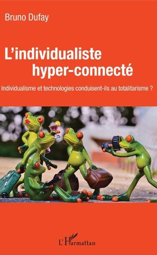 Couverture L'individualiste hyper-connecté