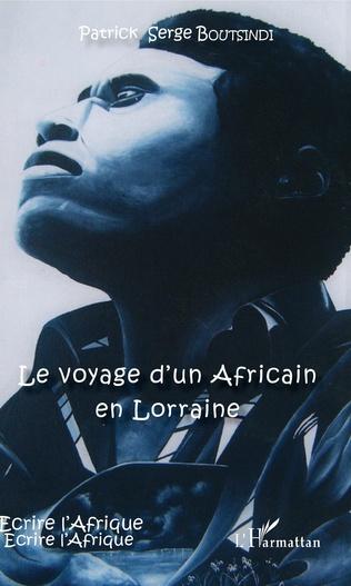 Couverture Le voyage d'un Africain en Lorraine