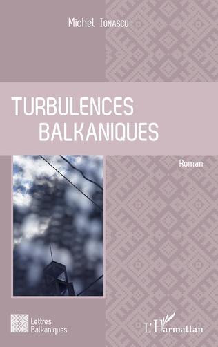Couverture Turbulences balkaniques