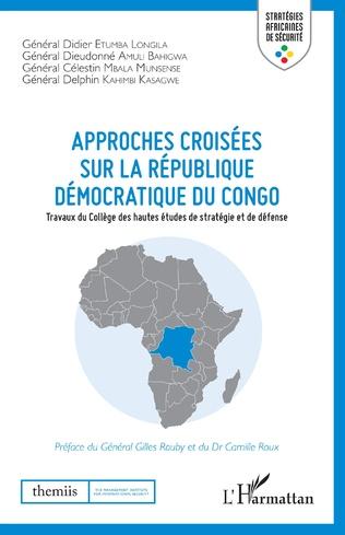 Couverture Emploi des forces armées sur le territoire de la République démocratique du Congo : enjeux et limites