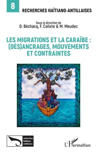 Couverture Les migrations et la Caraïbe :