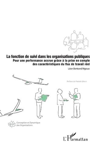 Couverture La fonction de suivi dans les organisations publiques