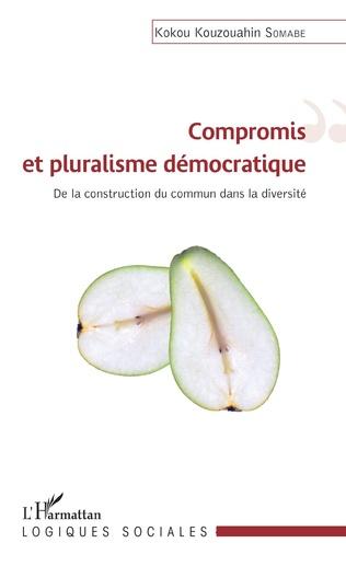 Couverture Compromis et pluralisme démocratique