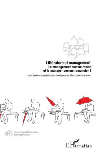 Couverture Y aurait-il une place pour l'écriture littéraire dans le monde du management ?