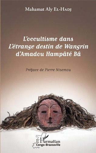 Couverture L'occultisme dans L'étrange destin de Wangrin d'Amadou Hampâté Bâ