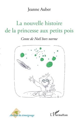 Couverture La nouvelle histoire de la princesse aux petits pois