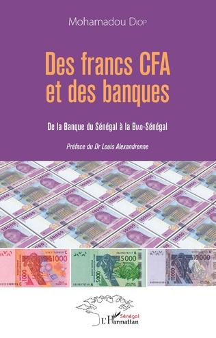 Couverture Des francs CFA et des banques