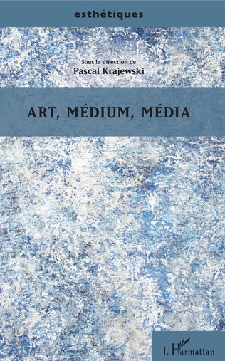 Couverture Art, médium, média