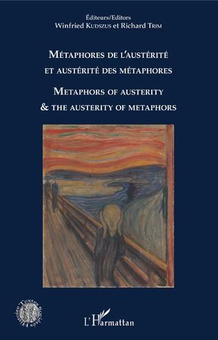 Couverture Métaphores de l'austérité et austérité des métaphores