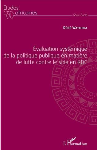 Couverture Évaluation systémique de la politique publique en matière de lutte contre le sida en RDC
