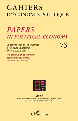 Couverture Construction des libéralismes face à leurs adversaires, XVIIIe et XIXe siècles