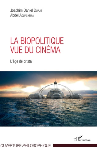 Couverture La biopolitique vue du cinéma
