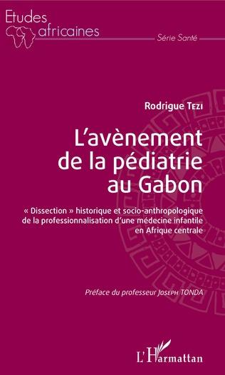 Couverture L'avènement de la pédiatrie au Gabon