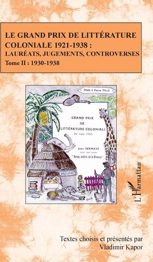 Couverture Le Grand Prix de littérature coloniale 1921-1938 :