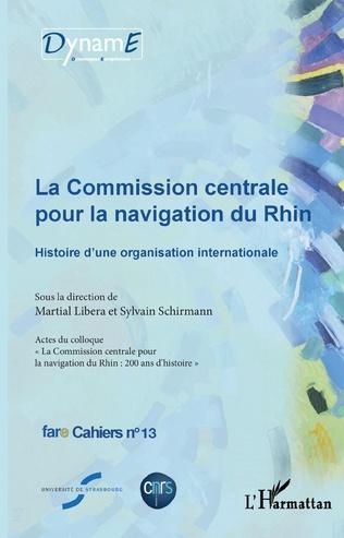 Couverture La commission centrale pour la navigation du Rhin