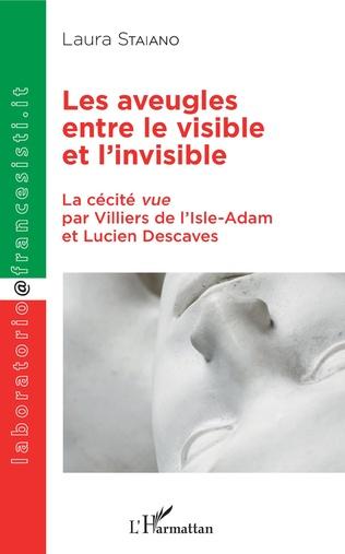 Couverture Les aveugles entre le visible et l'invisible