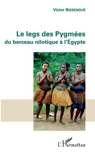 Couverture Le legs des Pygmées