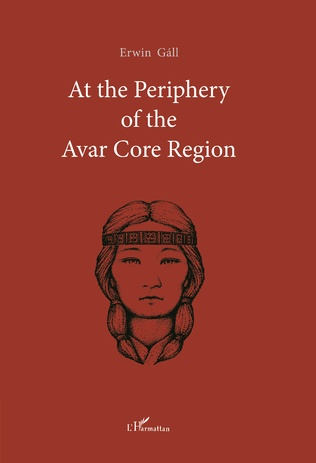 Couverture At the Periphery of the Avar Core Region