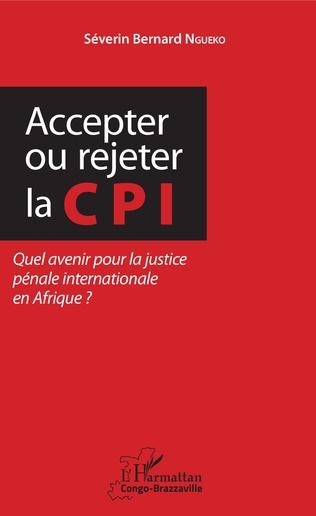 Couverture Accepter ou rejeter la CPI
