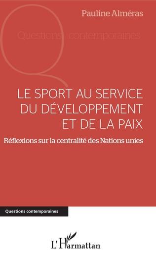 Couverture Le sport au service du développement et de la paix