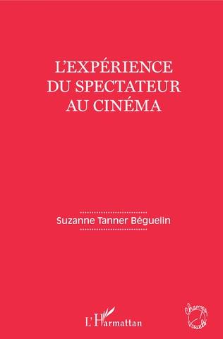 Couverture L'expérience du spectateur au cinéma