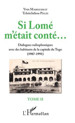 Couverture Si Lomé m'était conté... Tome II
