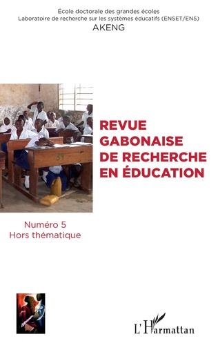 Couverture Revue gabonaise de recherche en éducation N° 5