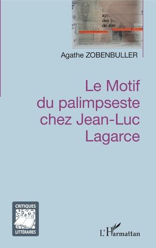 Couverture Le motif du palimpseste chez Jean-Luc Lagarce