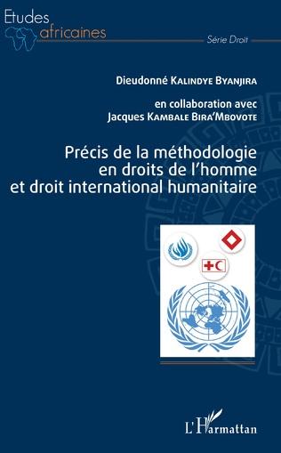 Couverture Précis de la méthodologie en droits de l'homme et droit international humanitaire