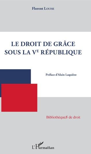 Couverture Droit de grâce sous la Ve République