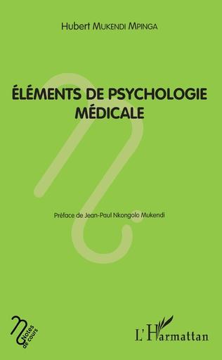 Couverture Eléments de psychologie médicale