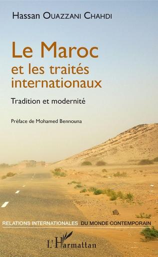 Couverture Le Maroc et les traités internationaux