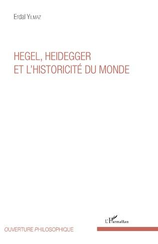 Couverture Hegel, Heidegger et l'historicité du monde