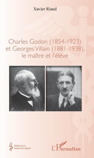 Couverture Charles Godon (1854-1923) et Georges Villain (1881-1938),