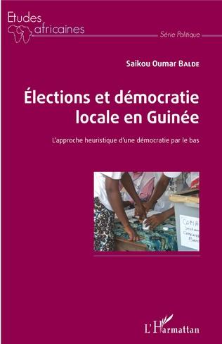 Couverture Elections et démocratie locale en Guinée