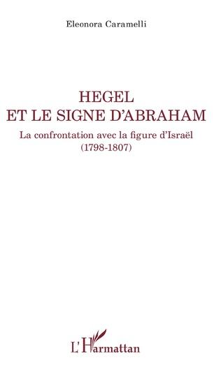Couverture Hegel et le signe d'Abraham