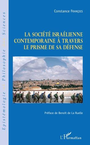 Couverture La société israélienne contemporaine à travers le prisme de sa défense