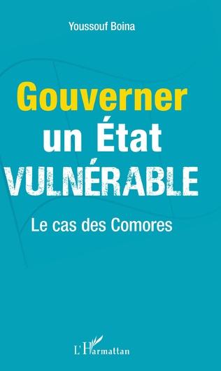 Couverture Gouverner un Etat vulnérable