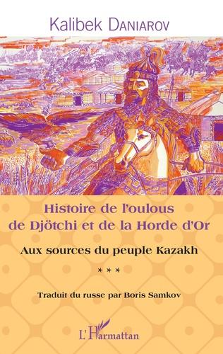 Couverture Histoire de l'oulous de Djötchi et de la Horde d'Or