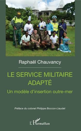 Couverture Le service militaire adapté